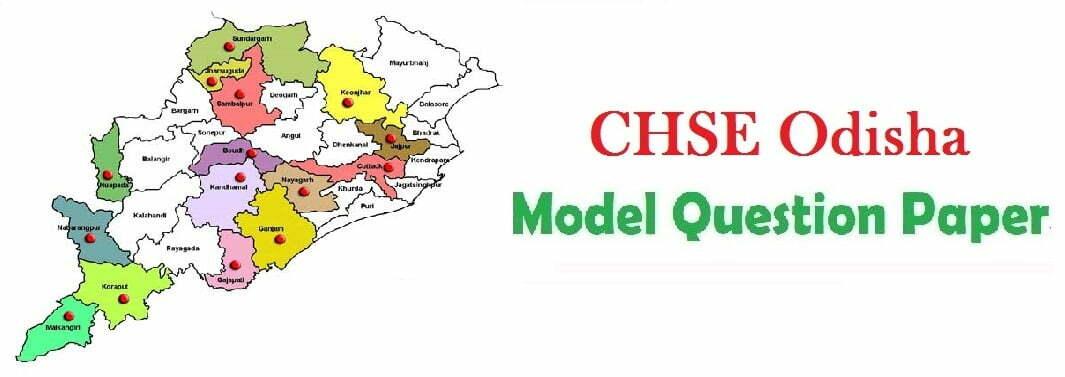 CHSE Odisha 12th Model Paper 2020 Odisha Plus Two Sample