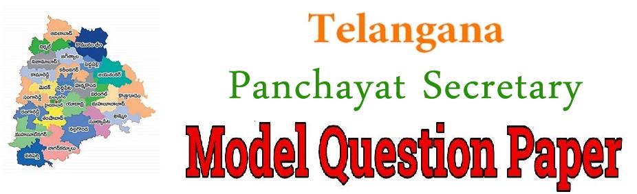 Telangana Panchayat Secretary Model Question Paper 2018