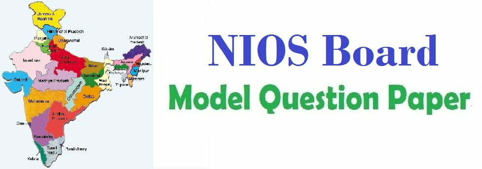 NIOS 12th Model Question Papers 2019
