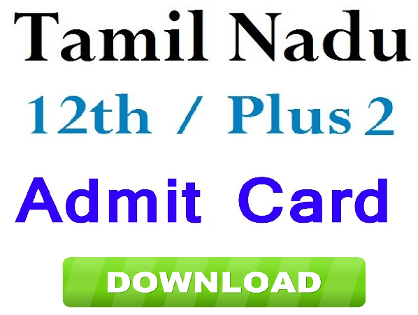Tamil Nadu Plus Two Hall Tickets 2019