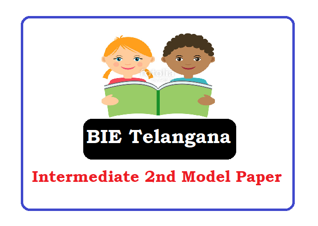 TS Inter 2nd Year Model Paper 2020, BIE Telangana Inter 2nd Year Question Paper 2020