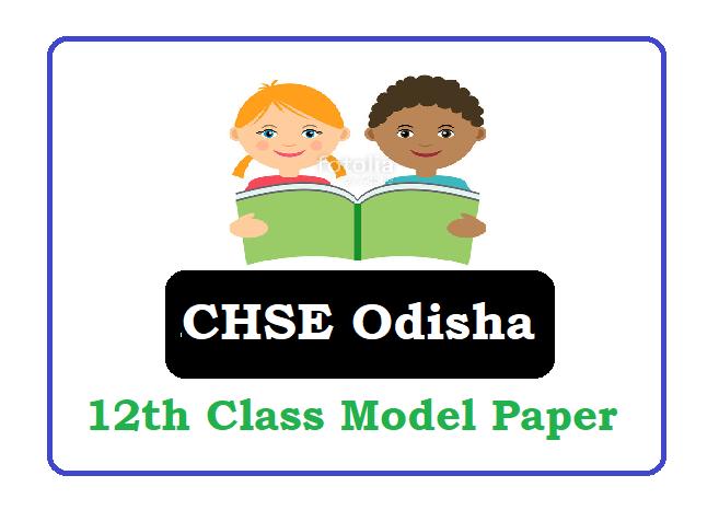 CHSE Odisha 12th Model Paper 2020 Odisha Plus Two Sample Paper 2020