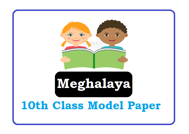 MBOSE SSLC Model Paper 2021, MBOSE SSLC Question Paper 2021 Meghalaya Board SSLC Question paper 2021
