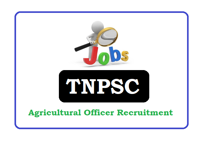 TNPSC Agricultural Officer (AO) Recruitment 2020