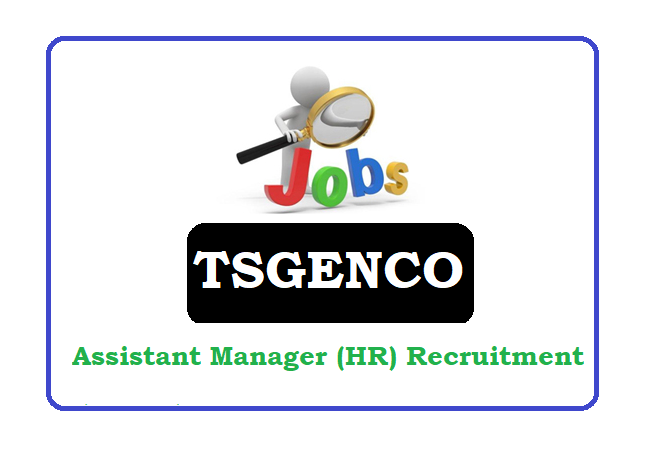 TSGENCO Assistant Manager (HR) Recruitment 2020 Apply Online, TSGENCO Assistant Manager (HR) Notification 2020