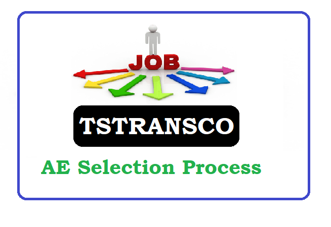 TSTRANSCO AE Selection Process, TS AE Selection Process, Telangana AE Selection Process