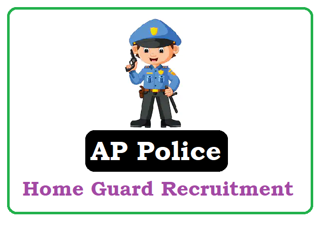 AP Police Home Guard Recruitment 2020, AP Police Guard Notification 2020 Apply Online