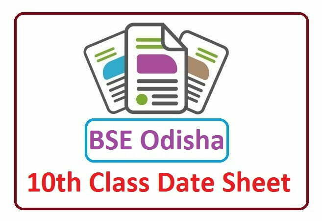 BSE Odisha 10th Time Table 2021, Odisha 10th Date Sheet 2021