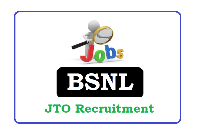 BSNL JTO Recruitment 2019 Apply Online, BSNL JTO Notification 2019 Apply Online