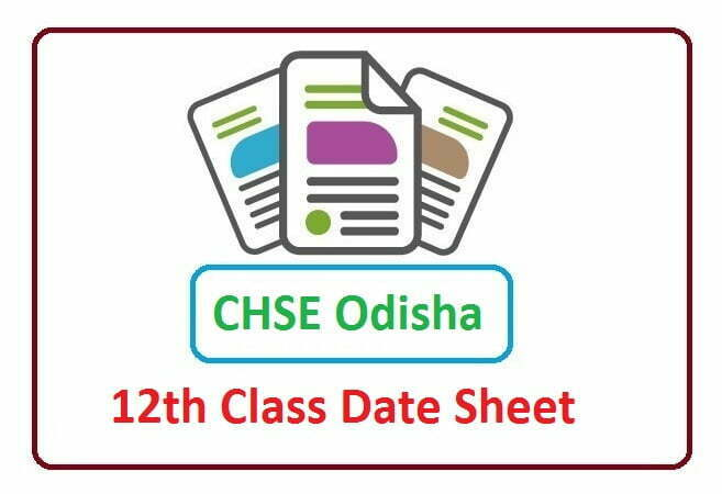 CHSE Odisha Plus Two Time Table 2021, CHSE Odisha Plus Two Date Sheet 2021