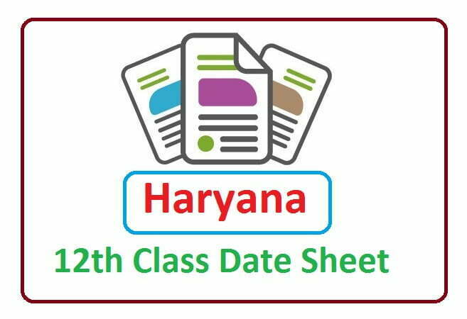 HBSE 12th Date Sheet 2021, Haryana 12th Routine 2021