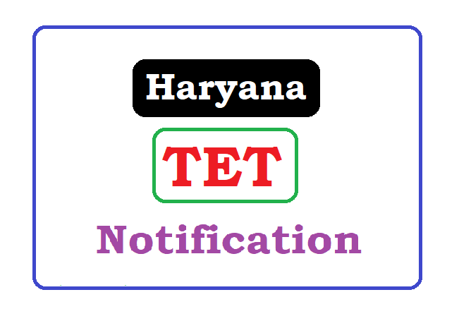 Haryana TET Notification 2019 , HTET Notification 2019 Apply Online