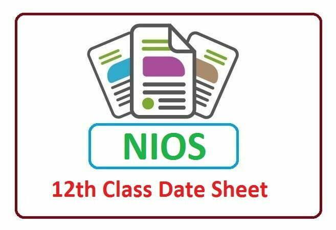 NIOS 12th Class Date Sheet 2020, NIOS 12th Class Routine 2020