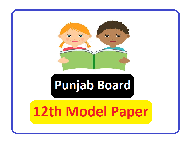 PSEB 12th Model Paper 2021, PSEB 11th & 12th Question  Paper 2021