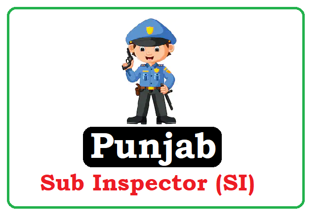 Punjab Sub Inspector (SI) Recruitment 2019 Apply Online, Punjab SI Recruitment 2019 Apply Online