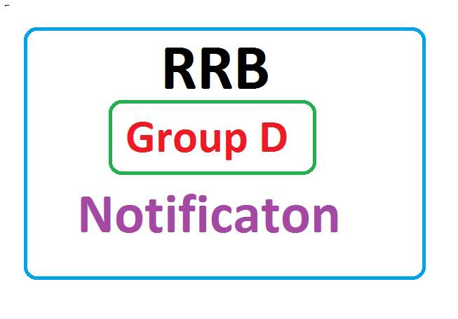 RRB Group D & C Recruitment 2020, RRB Group D & C Notification 2020