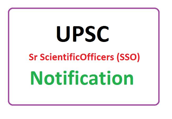 UPSC Senior Scientific Officers (SSO) Recruitment 2020, UPSC Senior Scientific Officers (SSO) Notification 2020