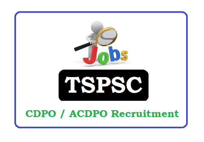 TS CDPO / ACDPO Recruitment 2020, Telangana CDPO / ACDPO Recruitment 2020