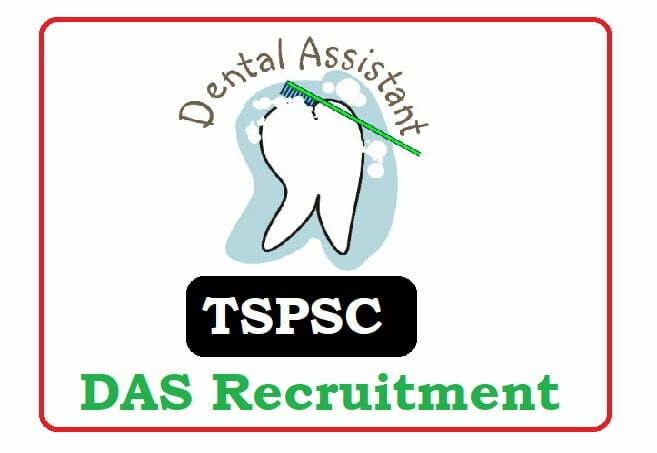TSPSC Dental Assistant Surgeon (DAS) Recruitment 2020, TSPSC Dental Assistant Surgeon (DAS) Notification 2020