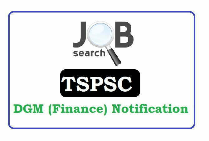 TSPSC Deputy General Manager (Finance) Recruitment 2020,  TSPSC Deputy General Manager (Finance) Notification 2020