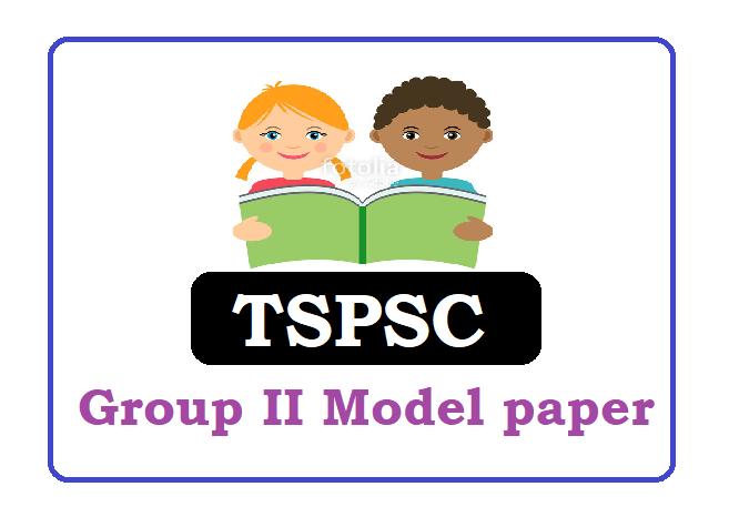 TSPSC Group 2 Model Question Paper 2020, TSPSC Group 2  Question Paper 2020