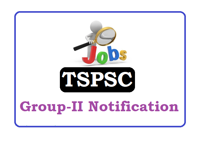 TSPSC Group II Recruitment 2019, Telangana Group II Notification 2019