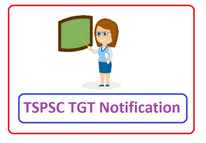 TSPSC Post Graduate Teachers (PGT) Recruitment 2019, TSPSC Post Graduate Teachers (PGT) Notification 2019