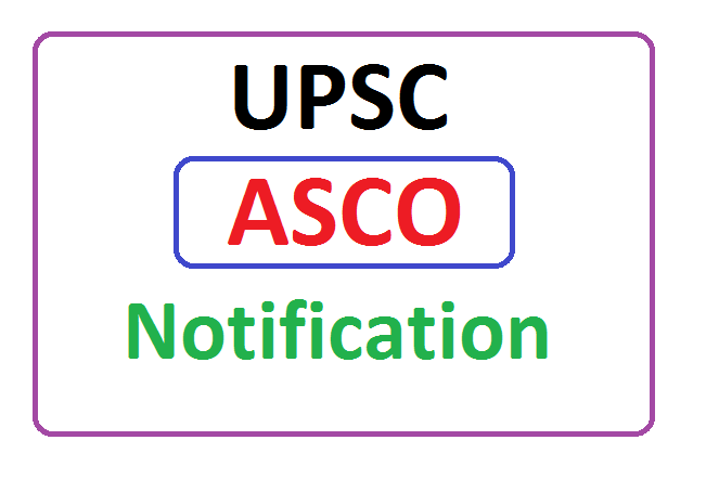 UPSC Assistant Soil Conservation Officer (ASCO) Recruitment 2020, UPSC Assistant Soil Conservation Officer (ASCO) Notification 2020