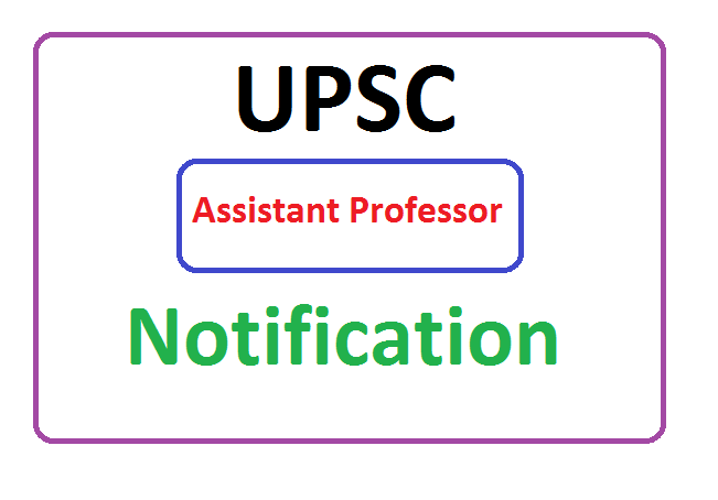 UPSC Assistant Professor  Recruitment 2020, UPSC Assistant Professor Notification  2020