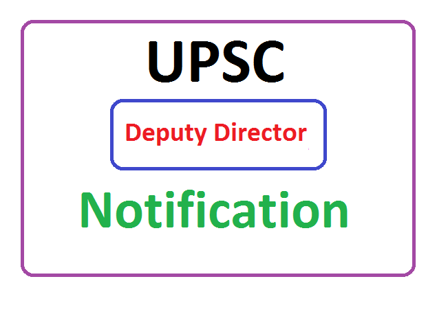 UPSC Deputy Director (DD) Recruitment 2020, UPSC Deputy Director (DD) Notification 2020