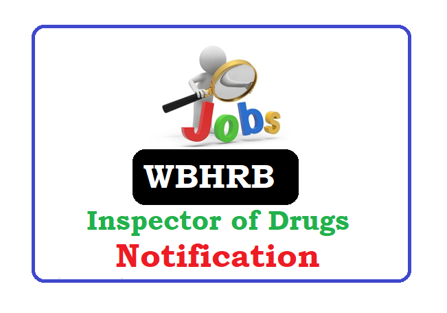 WBHRB Inspector of Drugs Recruitment 2020, WBHRB Inspector of Drugs Notification 2020