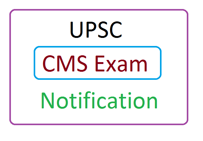 UPSC CMS Exam Notification 2020