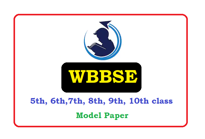 WB Board 5th, 6th, 7th, 8th, 9th 10th Question Paper 2020