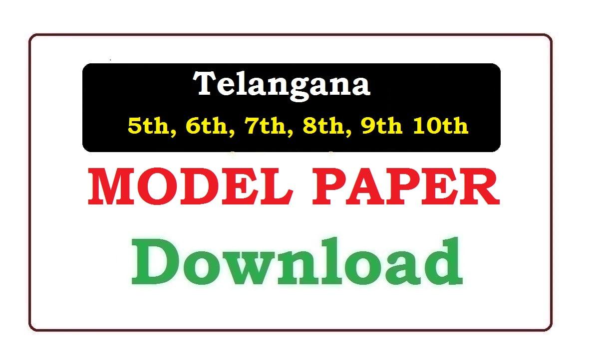 TS 5th, 6th, 7th, 8th, 9th 10th Model Paper 2021